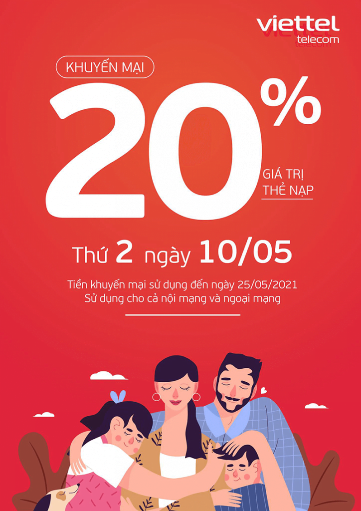 Ngày 10/05/2021, Viettel tặng 20% giá trị thẻ nạp trên toàn quốc