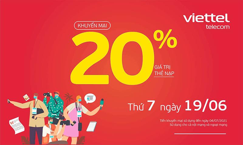 Ngày 19/06/2021, Viettel tặng 20% giá trị thẻ nạp trên toàn quốc