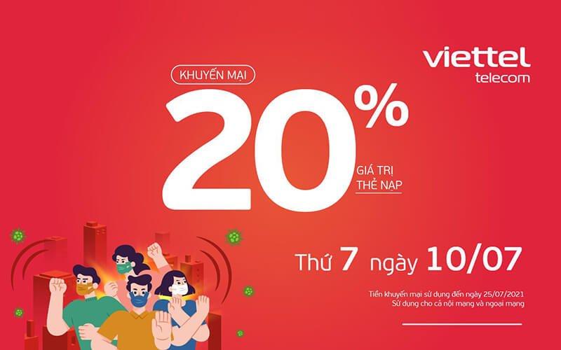 Ngày 10/07/2021, Viettel tặng 20% giá trị thẻ nạp trên toàn quốc