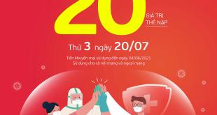 Ngày 20/07/2021, Viettel tặng 20% giá trị thẻ nạp trên toàn quốc