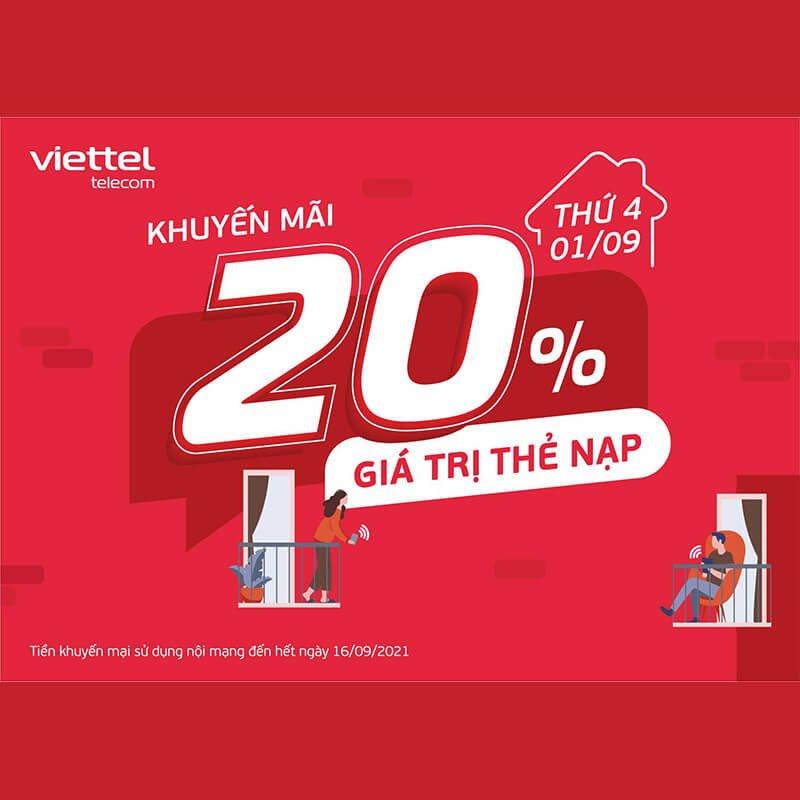 Ngày 01/09/2021, Viettel tặng 20% giá trị thẻ nạp toàn quốc