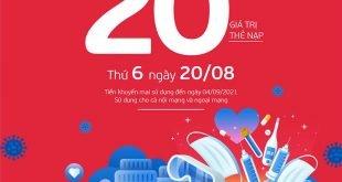 Ngày 20/08/2021, Viettel tặng 20% giá trị thẻ nạp toàn quốc