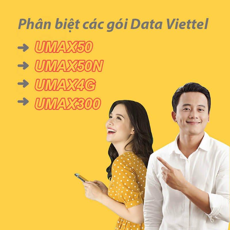 Phân biệt các gói UMAX50, UMAX50N, UMAX4G, UMAX300 của Viettel